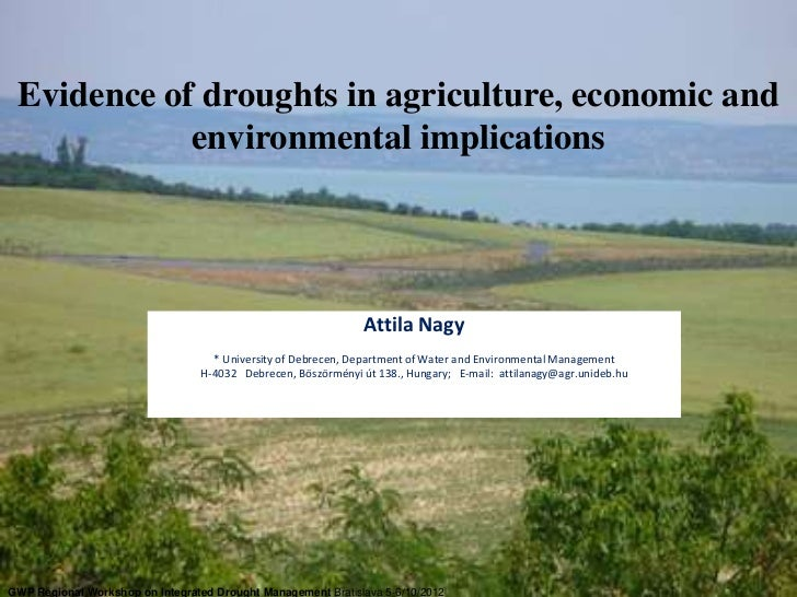 Evidence of droughts in agriculture, economic and            environmental implications                                   ...