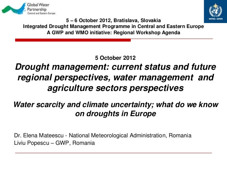 5 – 6 October 2012, Bratislava, Slovakia   Integrated Drought Management Programme in Central and Eastern Europe          ...