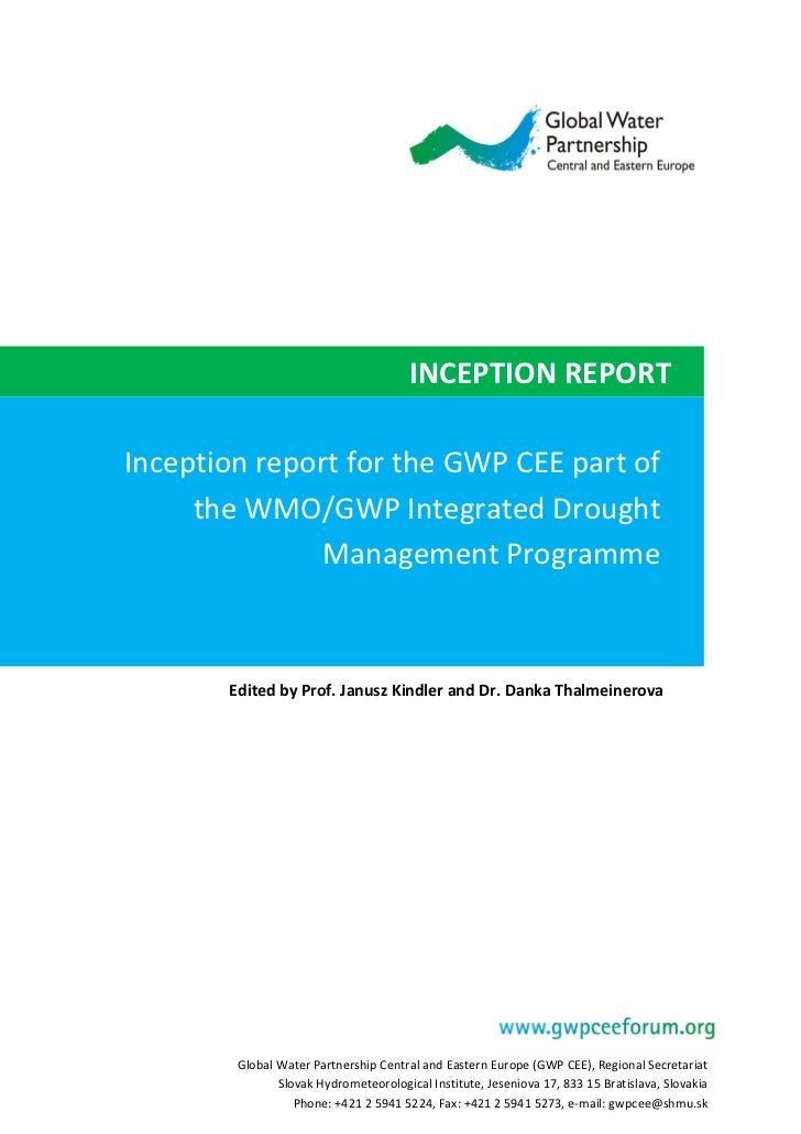 INCEPTION REPORTInception report for the GWP CEE part of     the WMO/GWP Integrated Drought               Management Progr...