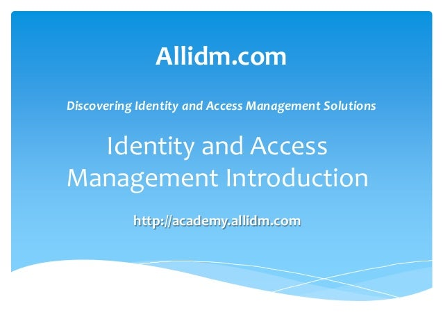 Allidm.com Discovering Identity and Ac