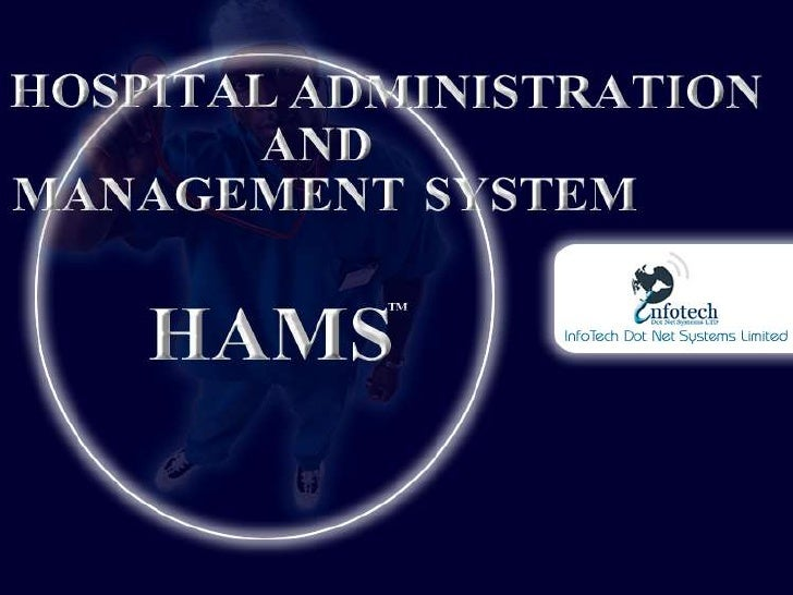 HAMS - A Perfect Tool For Hospital Administration