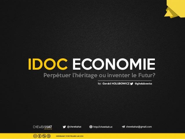 L'économie du documentaire interactif, perpétuer l'heritage ou inventer le futur?