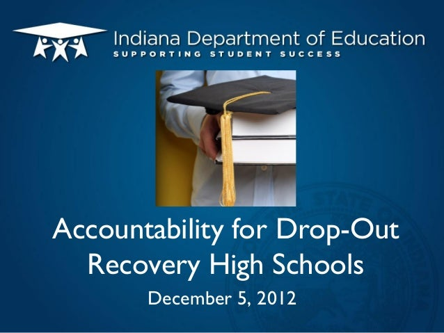 Accountability for Drop-Out Recovery High Schools December 5, 2012