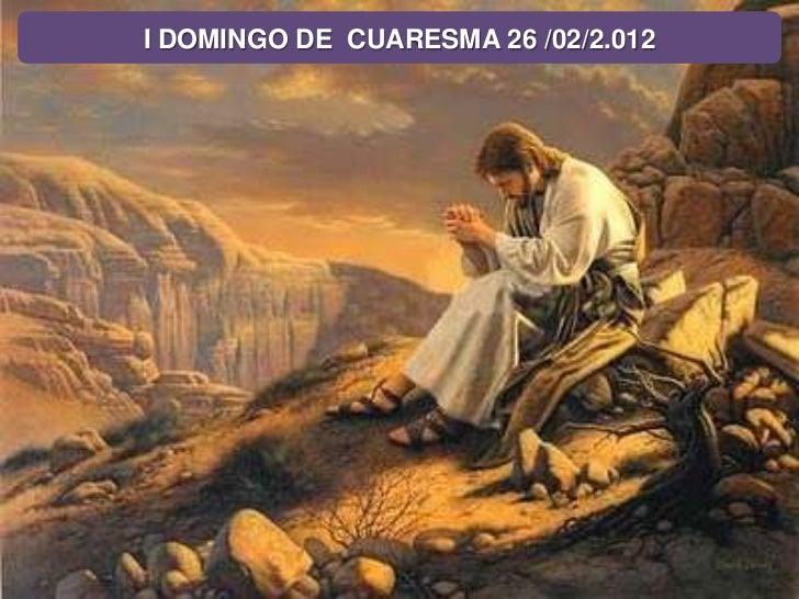 I domingo de cuaresma 2012