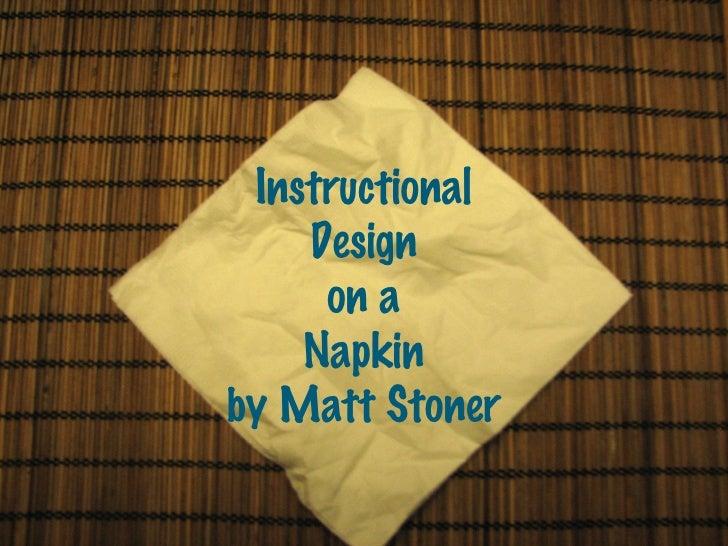 Instructional Design on a Napkin by Matt Stoner
