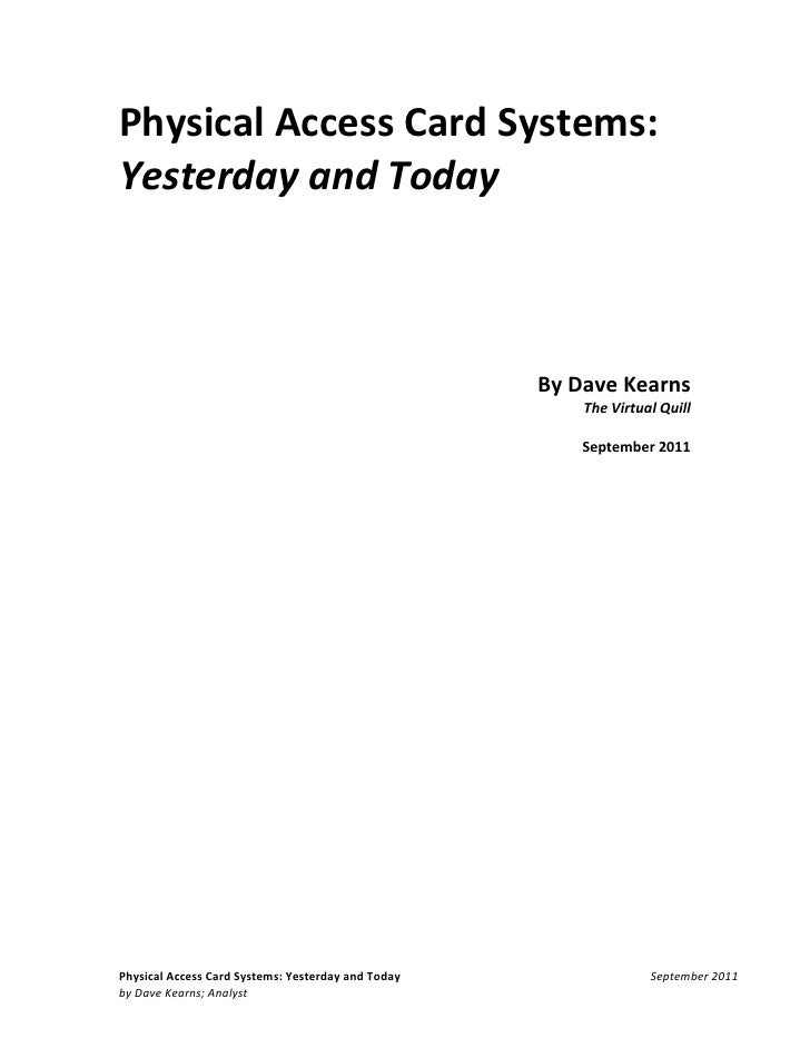 Physical Access Card Systems:Yesterday and Today                                                    By Dave Kearns        ...
