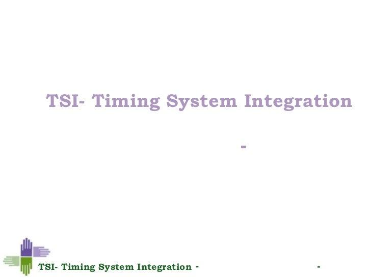 שיטתתיאום ושילוב מערכות<br />TSI- Timing System Integration<br />עידו רוזנר- מפתח ומאמן בשיטה<br />עידו רוזנר- מפתח ומאמן...