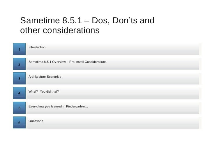 IdoSphere 2011 - Sametime 8.5.1 - Dos, Don'ts and other Considerations