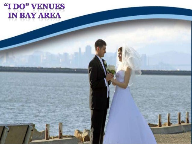 """I do"" venues in bay area"