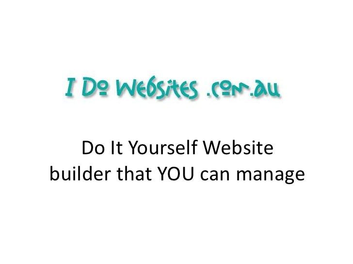 Do It Yourself Websitebuilder that YOU can manage<br />
