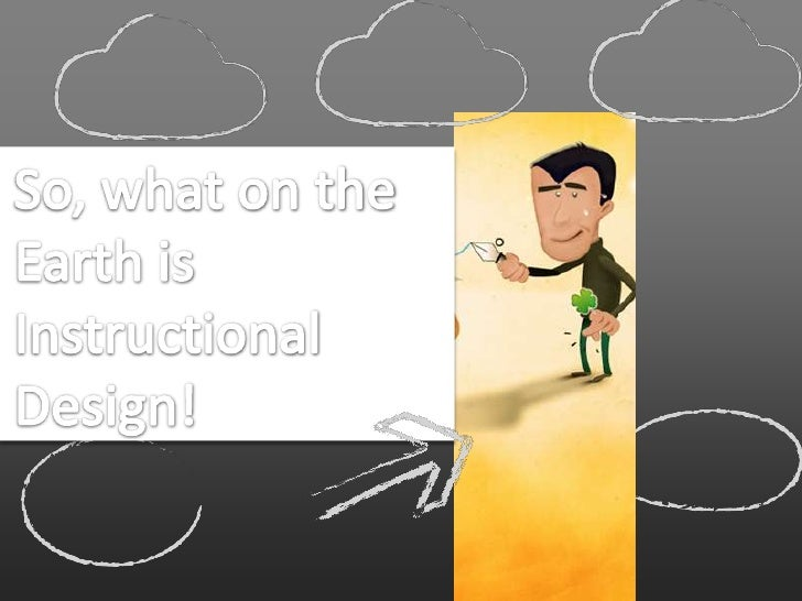 So, what on the Earth is Instructional Design!<br />