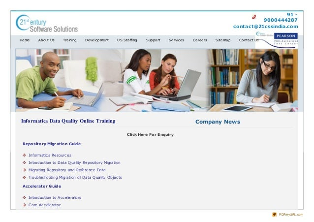 91 - 9000444287 contact@21cssindia.com Informatica Data Quality Online Training Click Here For Enquiry Repository Migratio...