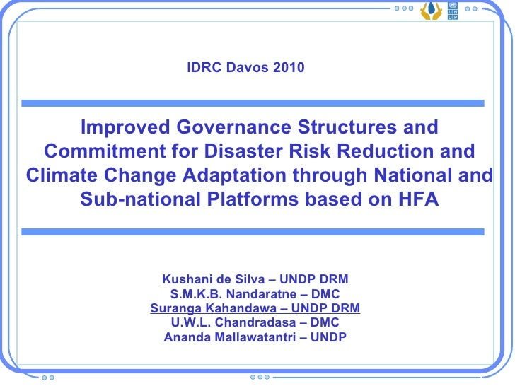 Improved Governance Structures and Commitment for Disaster Risk Reduction and Climate Change Adaptation through National and Sub-national Platforms Based on HFA