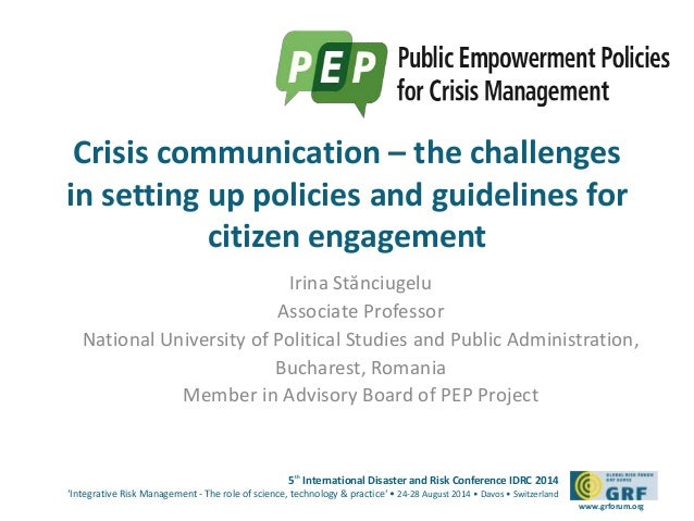 Crisis communication – the challenges  in setting up policies and guidelines for  5th International Disaster and Risk Conf...