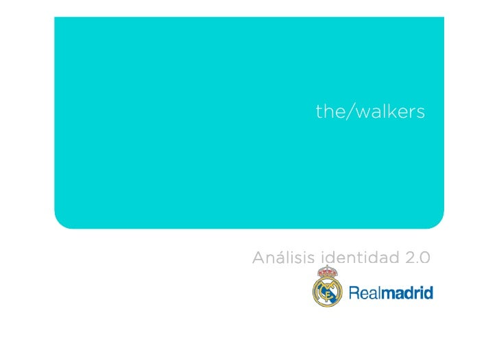 the/walkers     Análisis identidad 2.0