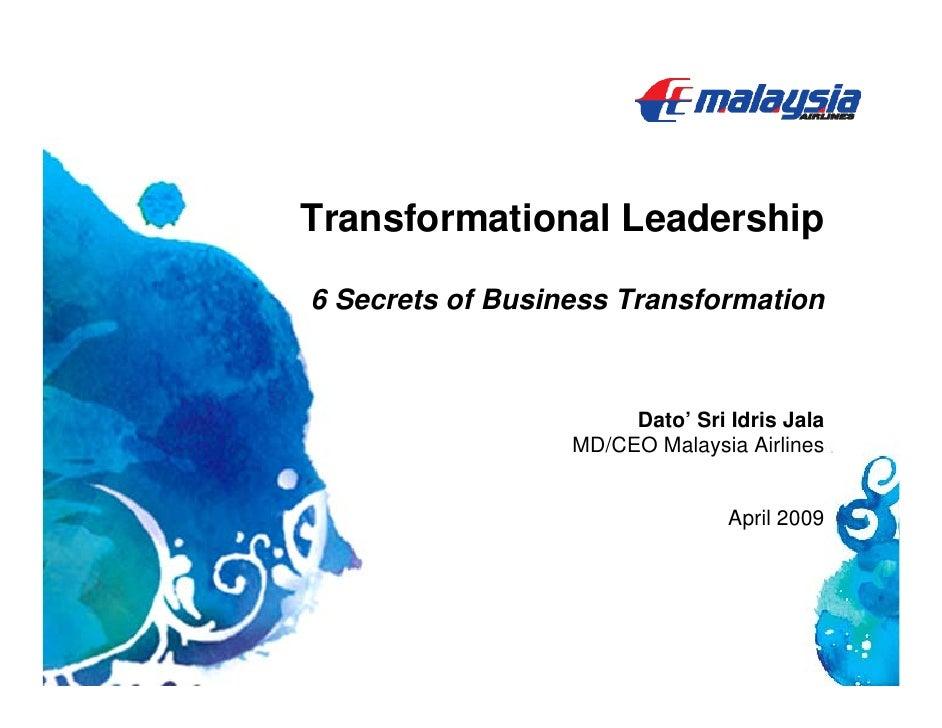 MAS: Idris Jala 6 Secrets of Business Transformation
