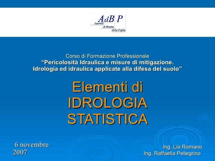 Elementi di Idrologia Statistica // Short Course in Hydrology