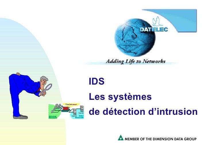 IDS Les systèmes de détection d'intrusion