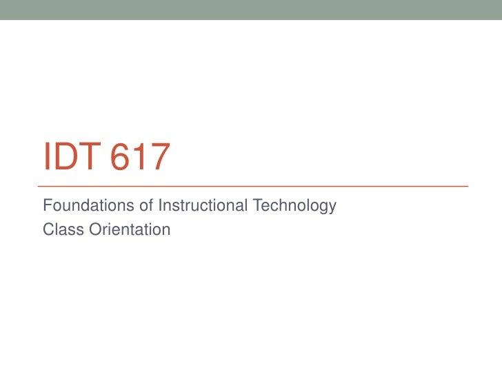 IDT 617 Class Orientation