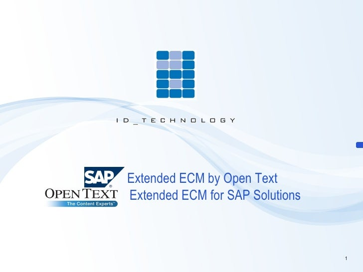 ID Technology Extended ECM for SAP by Open Text
