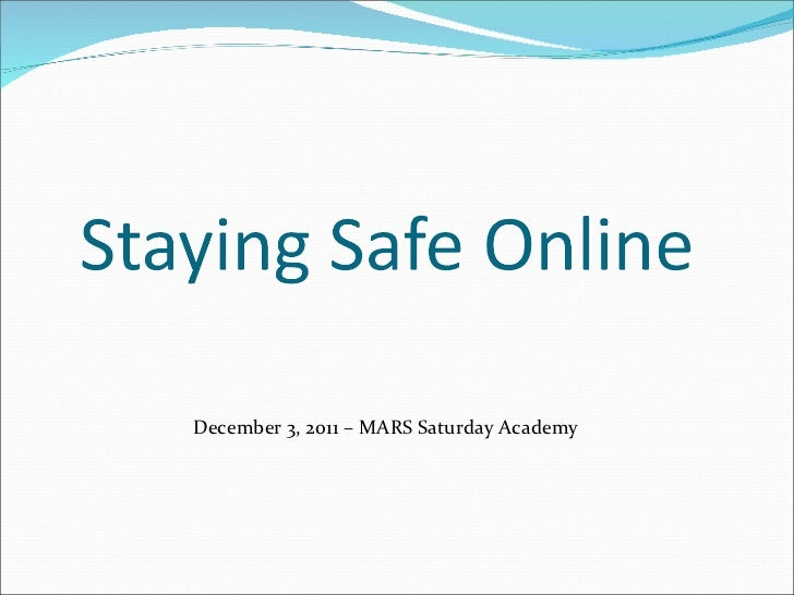 Being Safe Online
