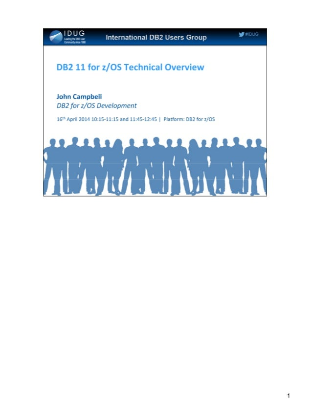 DB2 11 Technical Overview - John Campbell