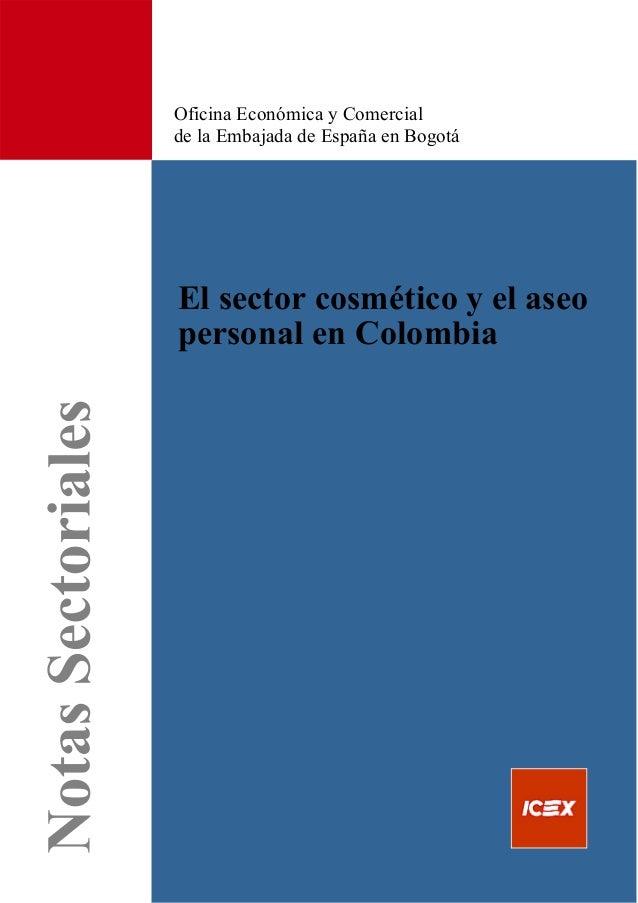 Oficina Económica y Comercial de la Embajada de España en Bogotá El sector cosmético y el aseo personal en Colombia