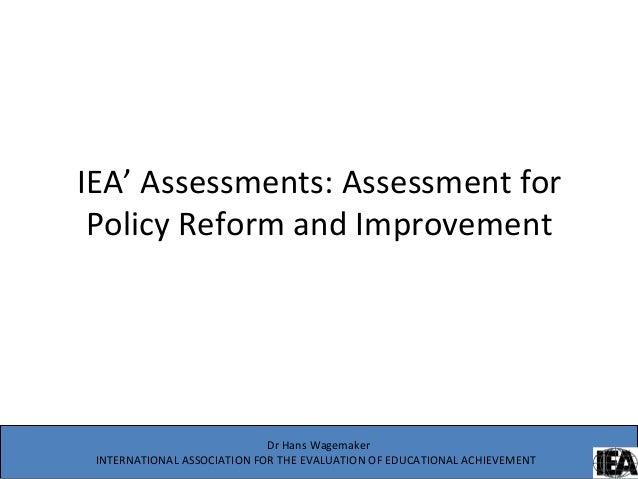 عمليات تقويم الـIeaتقويم إصلاح وتحسين السياسة التعليمية