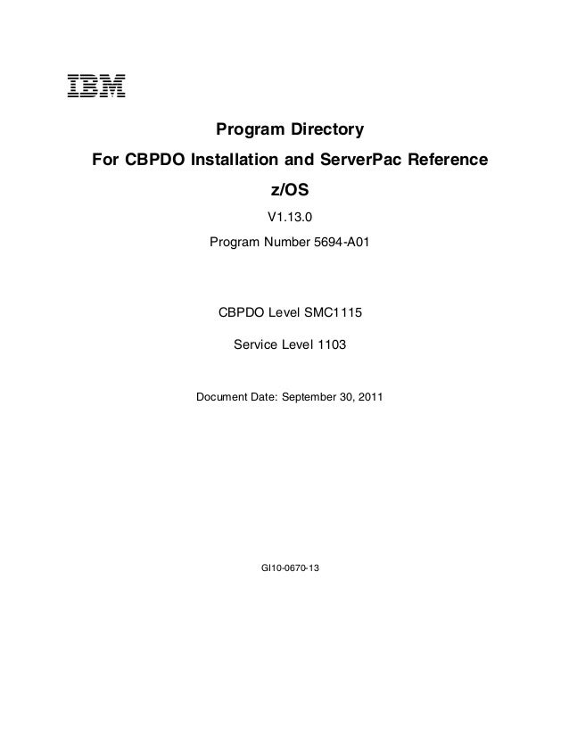 Program Directory For CBPDO Installation and ServerPac Reference z/OS