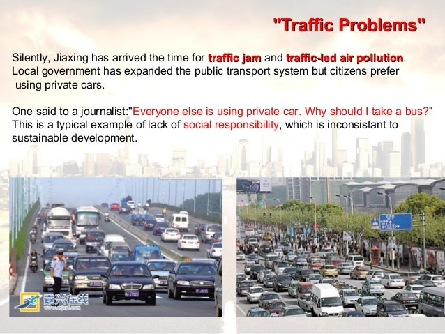 essay on problem of traffic jam Governor ahok's policy to solve jakarta's traffic jams muhammad syarifullah - public relations specialist and writer, center for public policy transformation (transformasi) the traffic problem in jakarta, unsolved by previous governments.