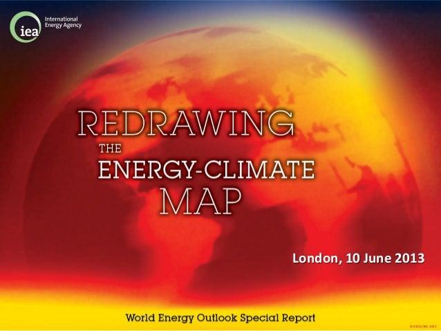 © OECD/IEA 2013London, 10 June 2013