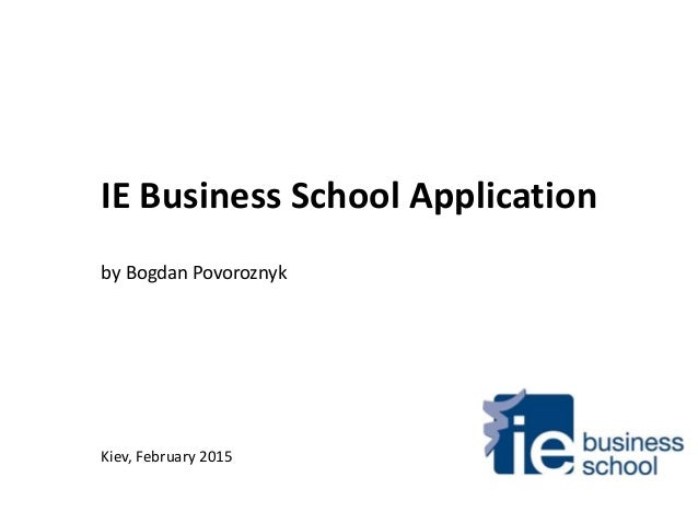 Question G: IE Business School Application