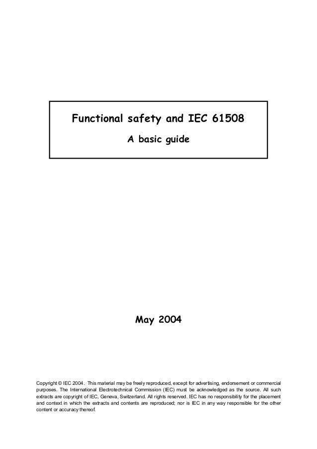 Functional safety and IEC 61508                                           A basic guide                                   ...