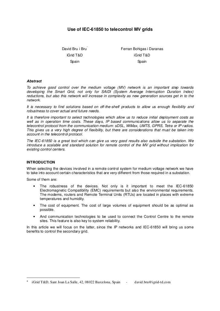 Use of IEC-61850 to telecontrol MV grids                                         *                       David Bru i Bru  ...