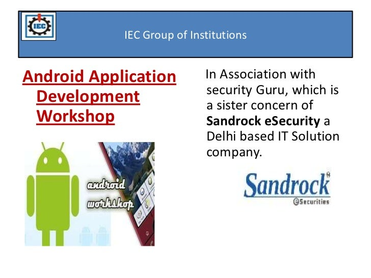Android Workshop organized by IEC Group Of Institutions