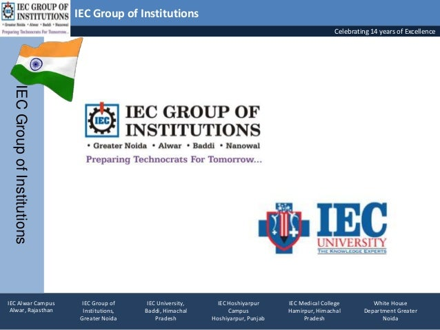IEC Group of Institutions Celebrating 14 years of Excellence IECGroupofInstitutions IEC Group of Institutions, Greater Noi...