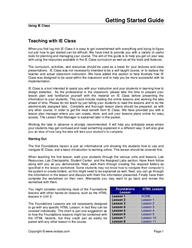 Getting Started GuideUsing IE ClassTeaching with IE ClassWhen you first log into IE Class it is easy to get overwhelmed wi...
