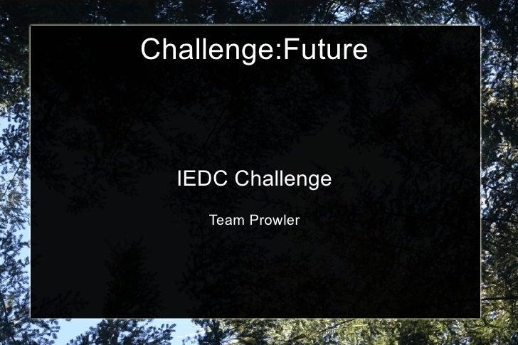 Challenge:Future IEDC Challenge Team Prowler