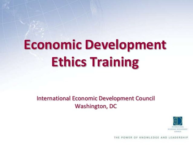 Economic Development and Ethics, TN Basic Economic Development Course 2013