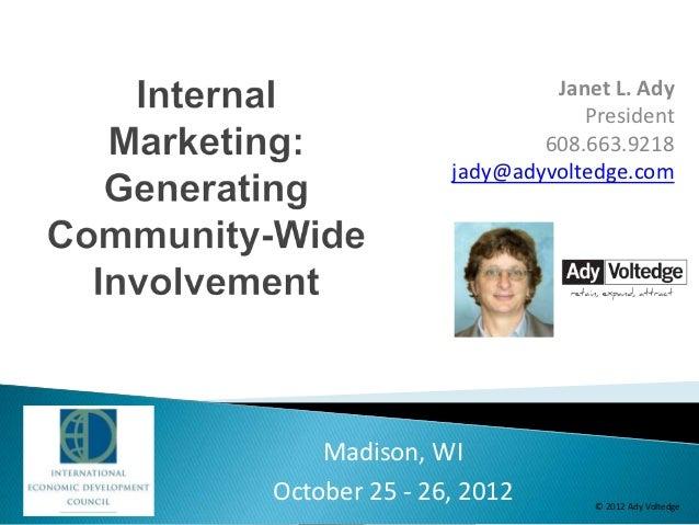 Internal Marketing: Generating Community-Wide Involvement