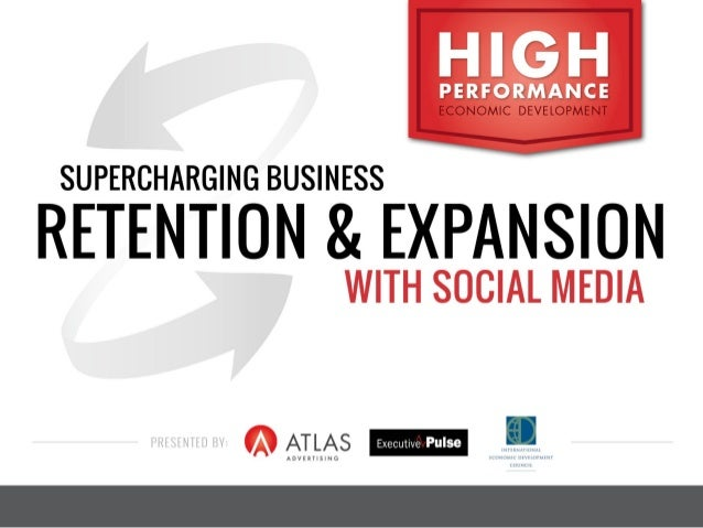 Supercharging Business Retention and Expansion with Social Media