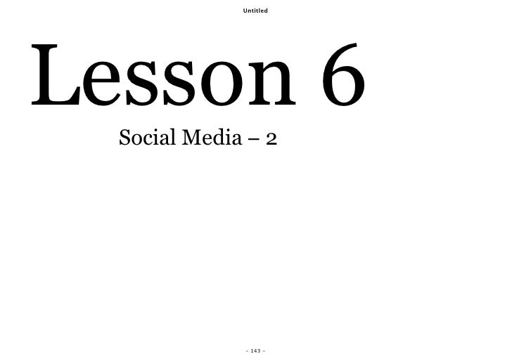 Untitled     Lesson 6   Social Media − 2                   - 143 -
