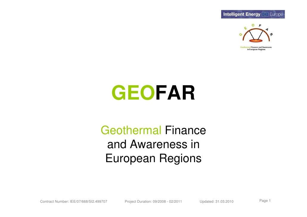 GEOFAR                                   Geothermal Finance                                    and Awareness in           ...