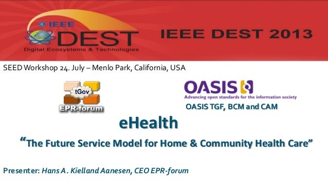 IEEE DEST 2013 tGov presentation (Transformational Government: Sustainable Infrastructure => Sustainable Health Care)