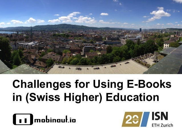 Challenges for Using E-Books in (Swiss Higher) Education