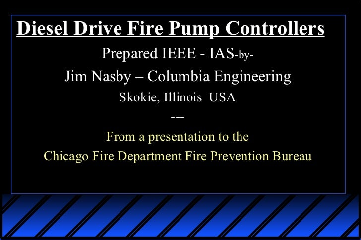 IEEE-IAS 2012.02.18 Presentation - Fire Pump Engine Controllers