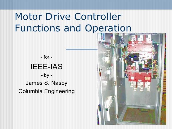 IEEE-IAS 2012.02.18 Presentation - Electric Motor Fire Pump Controller Functions