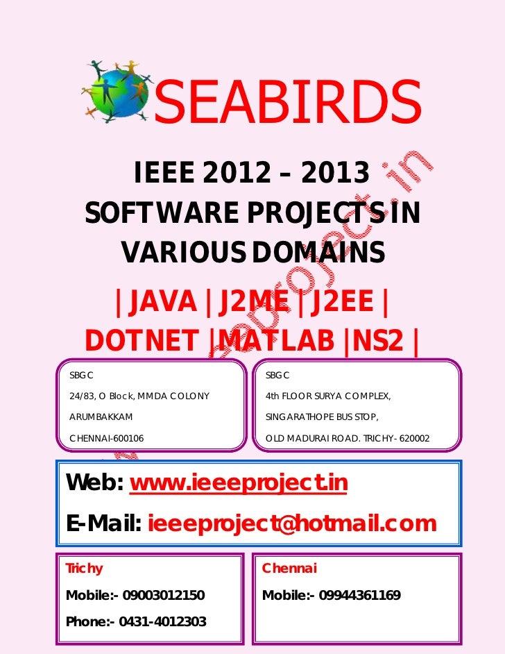 Bulk IEEE Projects 2012 @ SBGC ( Chennai, Trichy, Karur, Pudukkottai, Nellore, Dindigul )