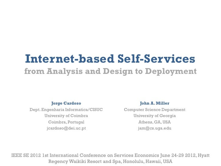 Internet-based Self-Services     from Analysis and Design to Deployment                  Jorge Cardoso                    ...