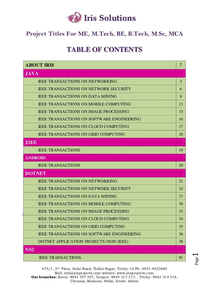 Iris SolutionsProject Titles For ME, M.Tech, BE, B.Tech, M.Sc, MCA                     TABLE OF CONTENTSABOUT IRIS        ...